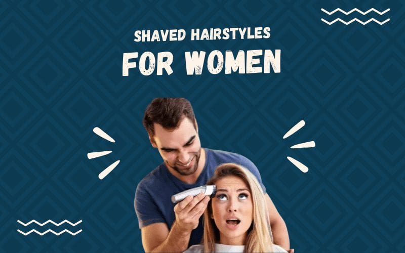 Shaved Hairstyles for Women image featuring a woman getting her head shaved by a man in a blue crew neck shirt